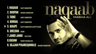Masha Ali | Naqaab | Jukebox | HD Audio | Brand New Punjabi Song 2014