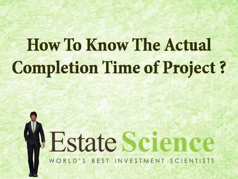 How To Know The Actual Completion Time of Project ?
