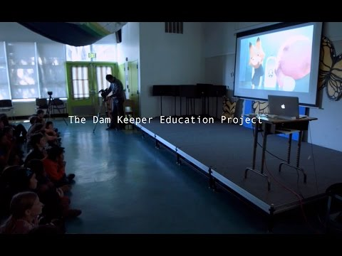 The Dam Keeper Education Project ---- Pilot