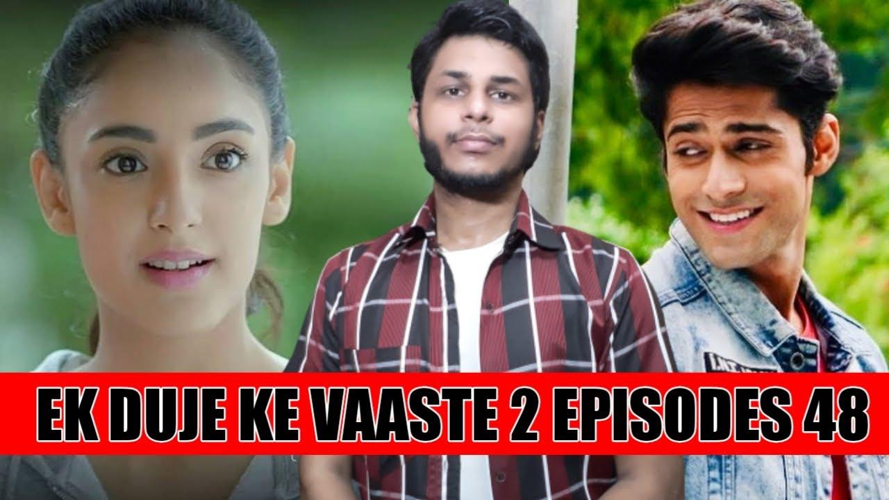 Ek Duje Ke Vaaste 2 | Episode 48 | Mohit Kumar | Kanika ...