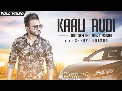New Punjabi Songs   Kaali Audi   Official Video [Hd]   Harpreet Dhillon Ft.Jassi Kaur