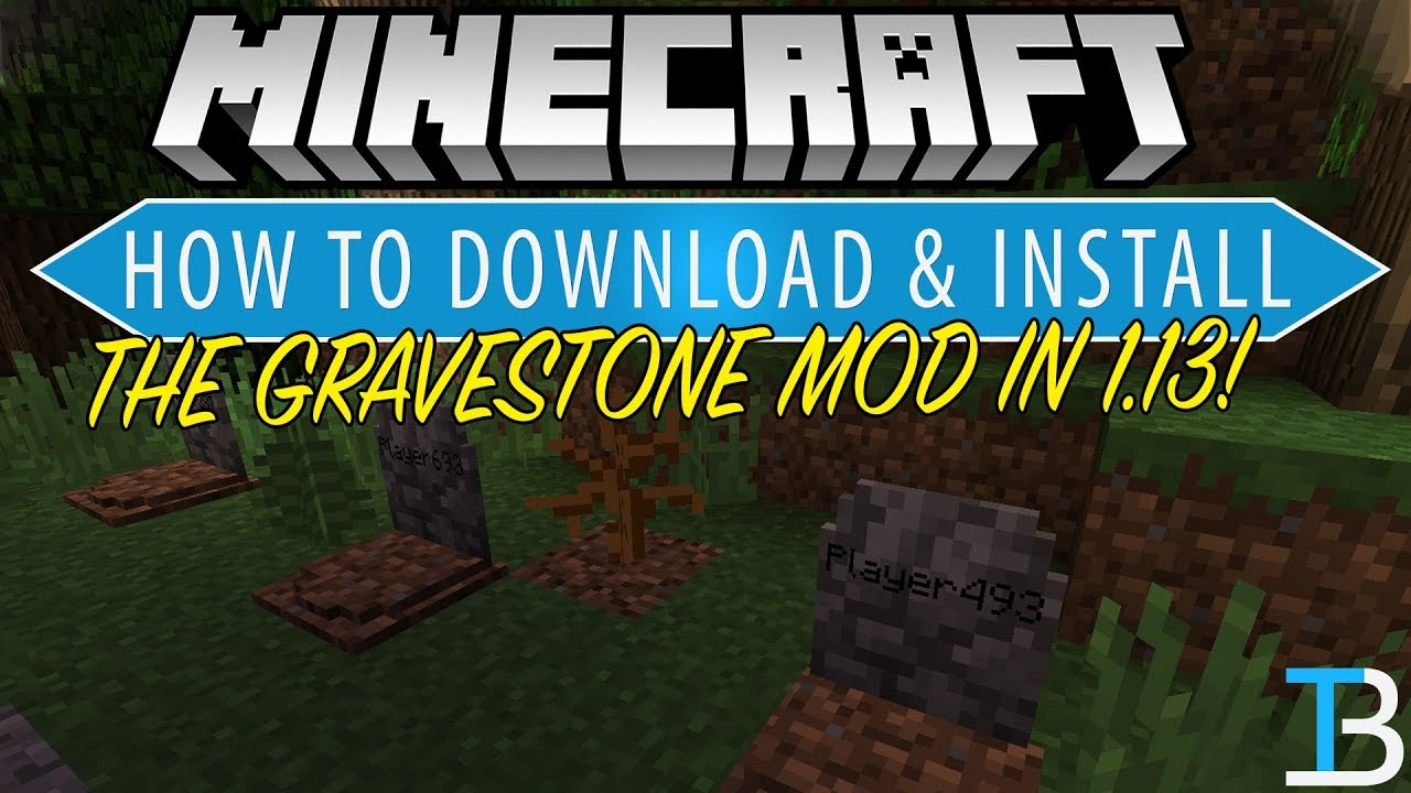 How To Download & Install The Gravestone Mod in Minecraft 1 13 by The  Breakdown