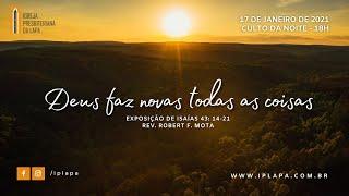 """""""Deus faz novas todas as coisas"""""""