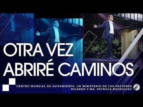 #104 Otra vez abriré camino - Pastor Ricardo Rodríguez