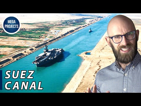 The Suez Canal: The Desert Ditch Ferrying 1 Billion Tons of Goods Every Year (When It's Not Blocked)