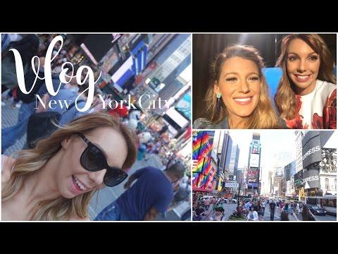 ➼ NYC | Rencontre avec Blake Lively | VLOG