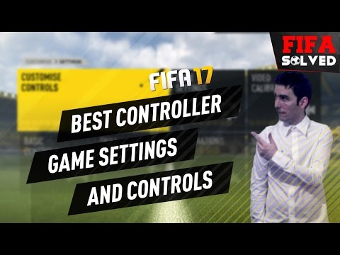 FIFA 17 BEST Camera | Game Settings & Controls