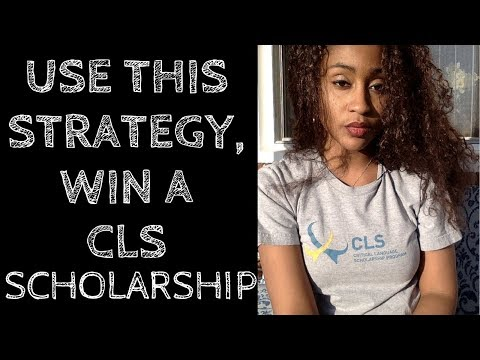 Win a CLS Scholarship | Use This Strategy