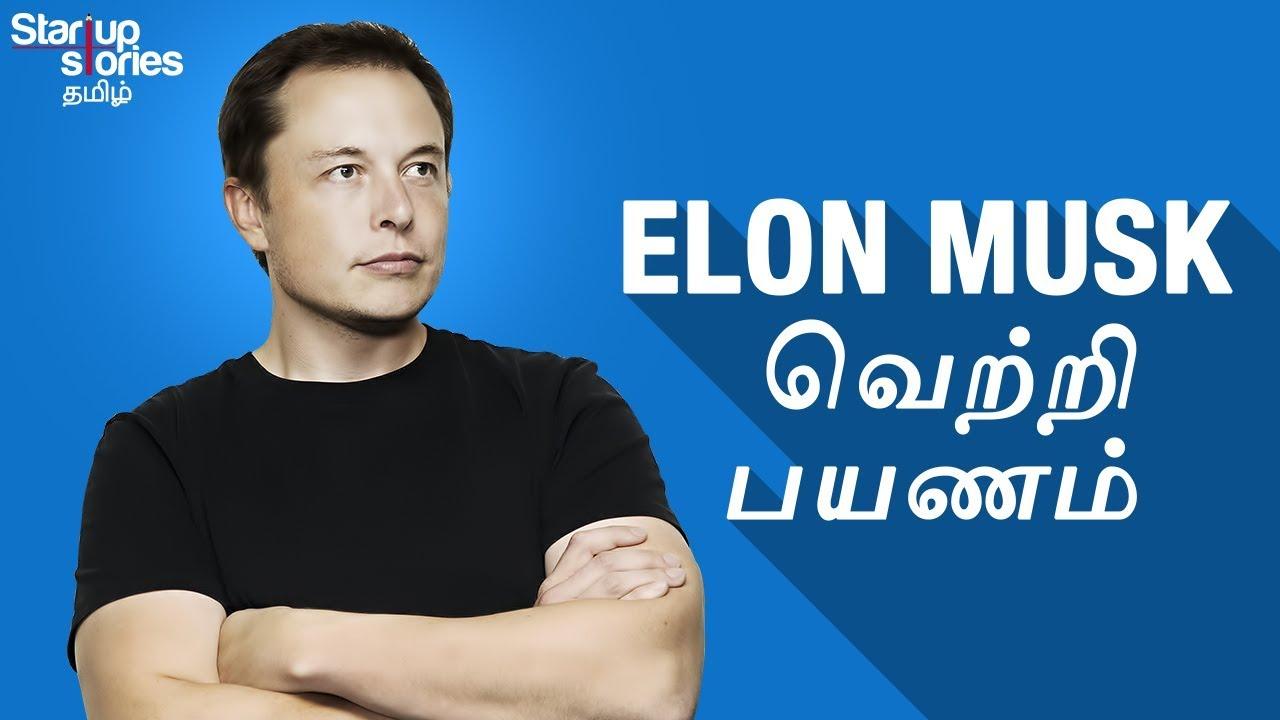 Elon Musk Biography in Tamil | Tesla Motors | Hyperloop ...