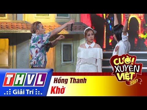 THVL | Cười xuyên Việt 2017 - Tập 11[4]: Khả Như hỗ trợ Hồng Thanh biểu diễn