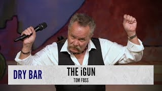 Introducing The iGun. Tom Foss