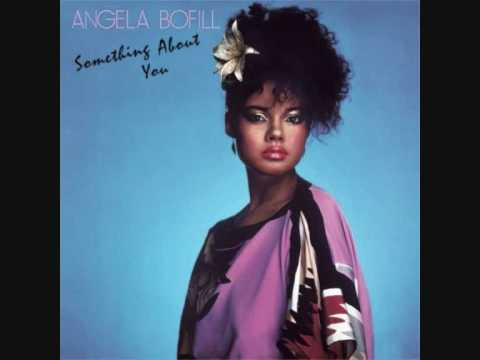 Angela Bofill - Something About You