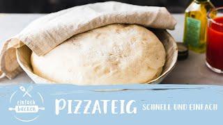 Pizzateig Grundrezept – Original wie beim Italiener I Einfach Backen
