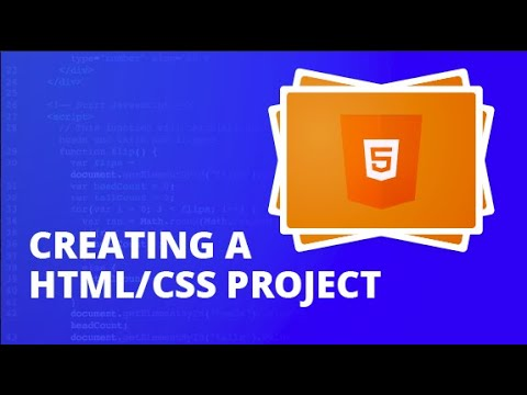 Creating A HTML/CSS Project