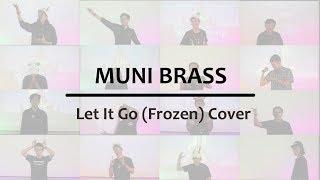 MUSIC CORNER – Disney Movie Favorite by Muni Brass (Let It Go Cover)