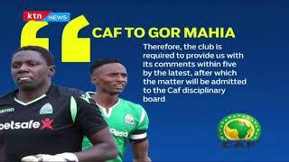 CAF opens disciplinary proceedings against Gor Mahia players