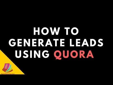 how to generate leads through quora||Quora lead generation