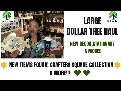 LARGE DOLLAR TREE 🌳 HAUL~ALL NEW ITEMS 😍CRAFTERS SQUARE COLLECTION & MORE! MUST SEE 😍💗