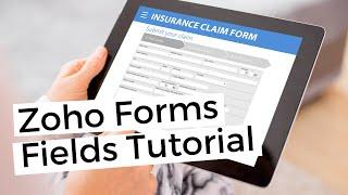 Zoho Forms Basic \u0026 Advanced Fields Tutorial