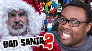 BAD SANTA 2 - Catching Up with Andre