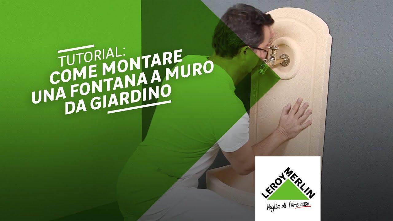 Vasche In Pietra Per Fontane come montare una fontana a muro da giardino - tutorial leroy merlin