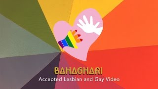 BAHAGHARI FEATURED: Accepted Lesbian and Gays
