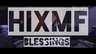 Big Sean Blessings Ft Drake Video HIXMF Remix