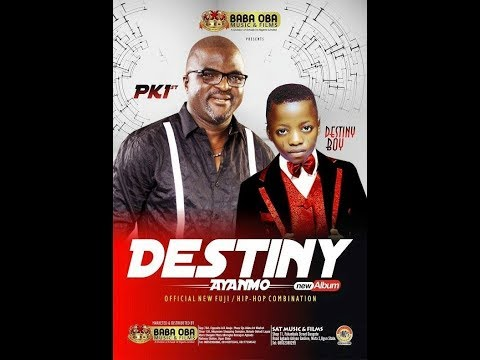 DESTINY  NEW ALBUM BY  ABASS AKANDE AND DESTINY BOY.PLS. SUBSCRIBE TO FUJI TV FOR LATEST VIDEOS