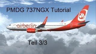 PMDG 737NGX Tutorial Full HD Deutsch Teil 3/3