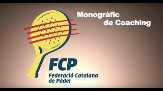 Monogràfic Coaching Menors - Federació Catalana de Pàdel