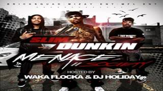 Slim Dunkin - Feat Waka Flocka Pastor Troy-F ck The Club Up