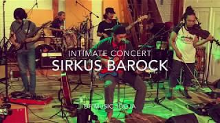 Sirkus Barock Intimate Concert DF Music Jogja