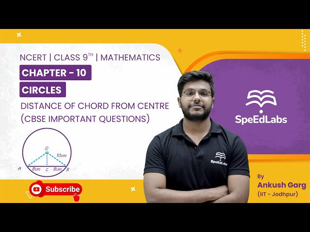 NCERT Class9 Mathematics Chapter 10:Circles|Distance of  chord from centre| CBSE Important Questions