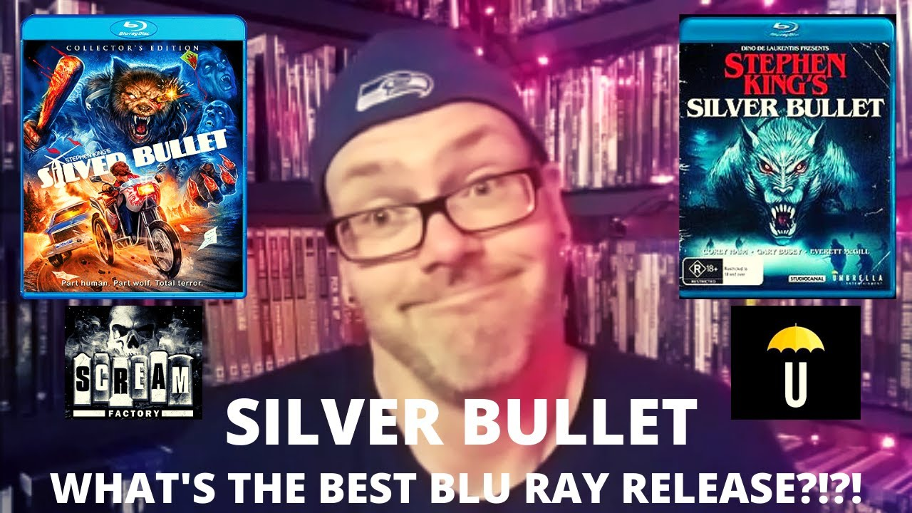 Download Silver Bullet - What's The Best Blu Ray Release?!?!