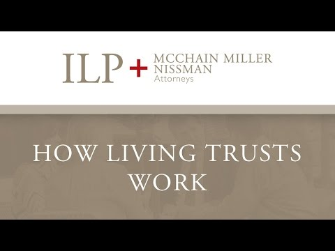 How Living Trusts Work