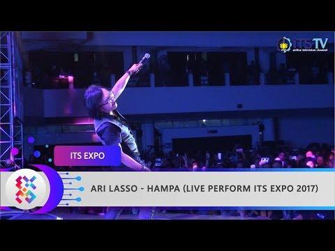 Ari Lasso - Hampa (Live Perform ITS EXPO 2017)