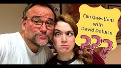 Fan Questions with David Deluise