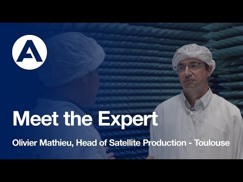 Meet the Expert - Olivier Mathieu Head of Satellite Production, Toulouse