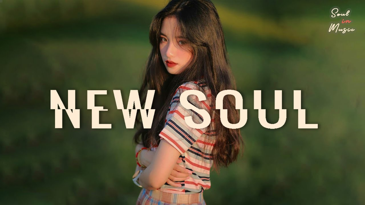 I have collected all my idol's Soul songs in my memory 😘 Playlist Soul / R&B 2021 Mix