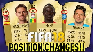 FIFA 18 RATINGS - BIGGEST POSITION CHANGES?? MERTENS, MANE AND MORE! PLAYER PREDICTIONS