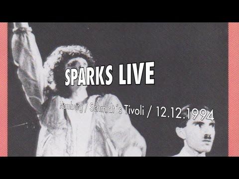 Sparks Live  Hamburg 1994  Schmidt´s Tivoli  Gratuitous Sax & Senseless Violins  Christie Haydon