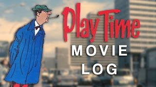 Playtime (1967) Review - The Dog Logs