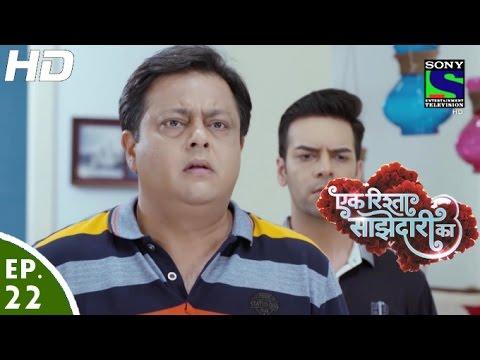 Download Ek Rishta Saajhedari Ka - एक रिश्ता साझेदारी का - Episode 22 - 6th September, 2016