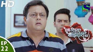 Ek Rishta Saajhedari Ka - एक रिश्ता साझेदारी का - Episode 22 - 6th September, 2016