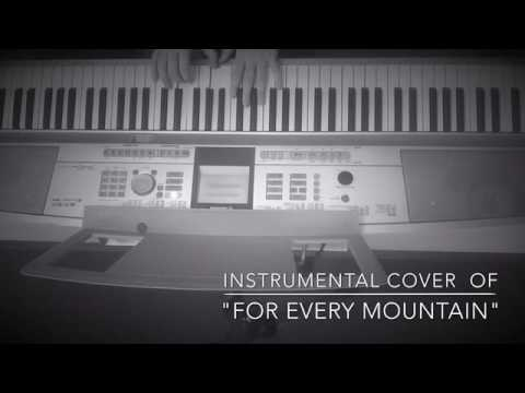 For Every Mountain Instrumental Cover Youtube