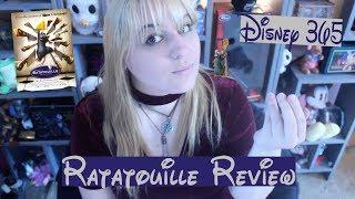 RATATOUILLE || A Disney 365 Review