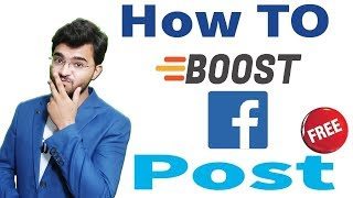 How to Boost Free Facebook Post  [Marketing Secret Tricks] 2018-19