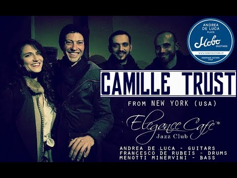 Camille Trust live at Elegance Cafè Rome Italy