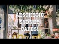 10 AESTHETIC SYDNEY CAFES! |BRUNCH VLOG|