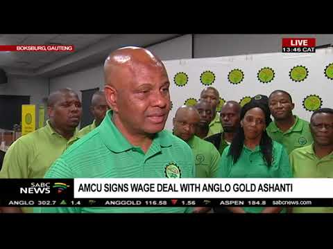 AMCU signs wage deal with Anglo Gold Ashanti